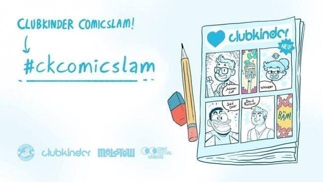 4. Clubkinder Comicslam - Molotow